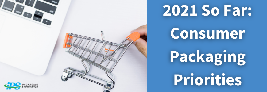 toy shopping cart next to computer with text 2021 so far consumer packaging priorities