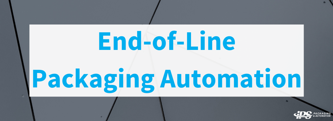 End-of-Line Packaging Automation