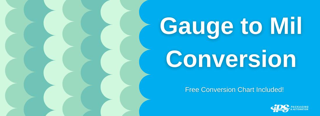 Gauge to Mil Conversion