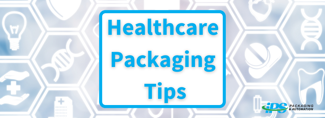 Healthcare Packaging Tips