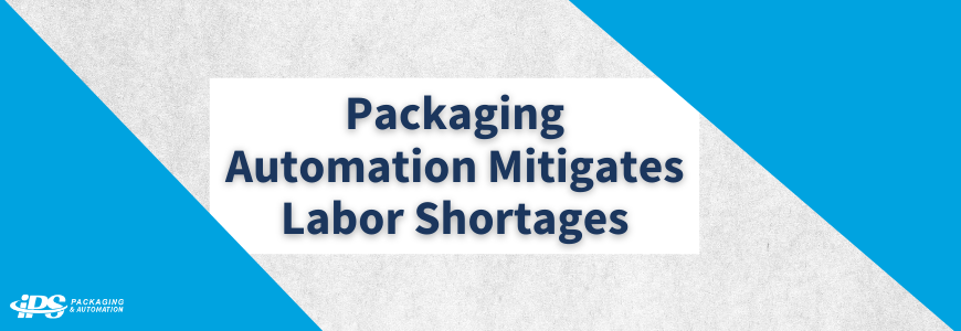 Packaging Automation Mitigates Labor Shortages