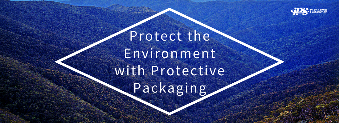 Protect the Environment with Protective Packaging