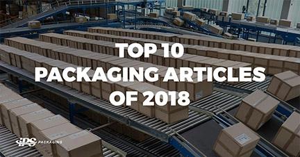 Top 10 IPS Packaging Articles of 2018