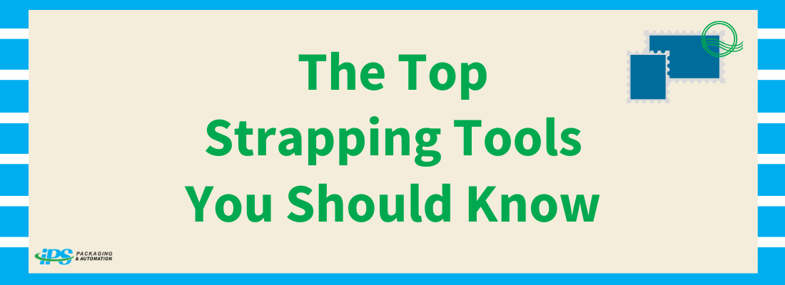 The Top Strapping Tools You Should Know