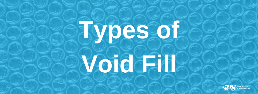 Types of Void Fill